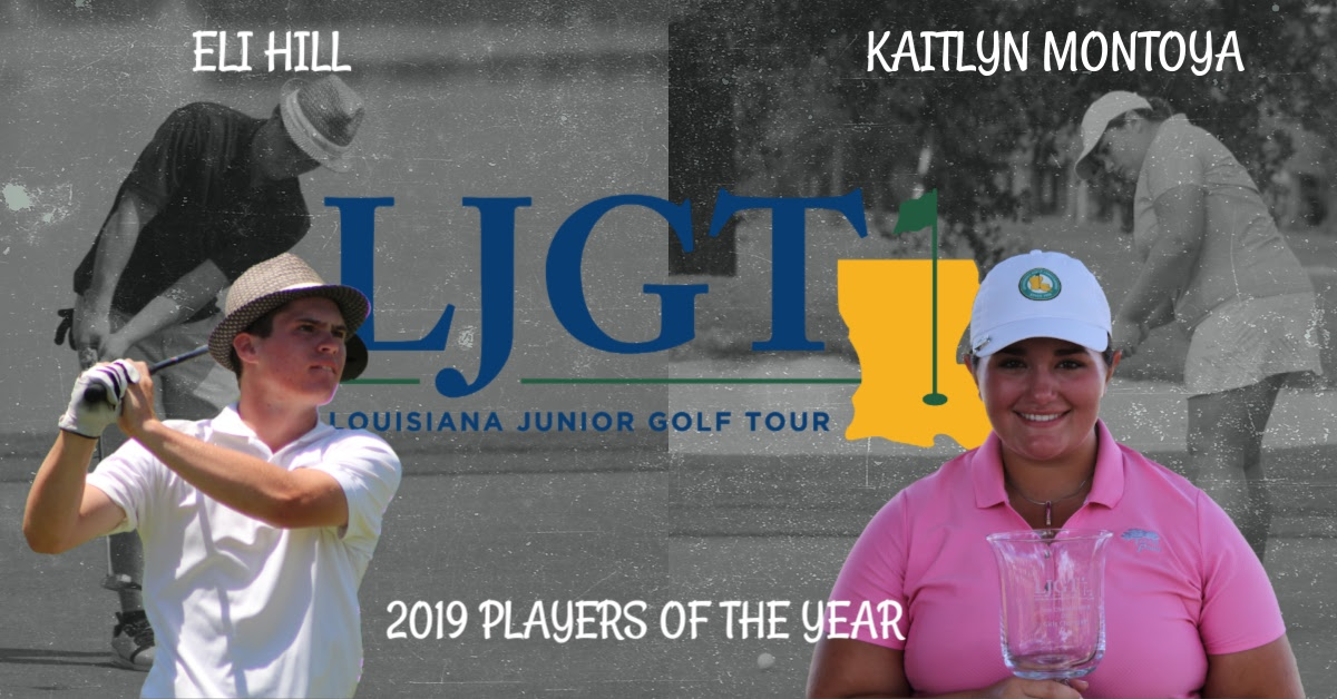 LOUISIANA JUNIOR GOLF TOUR ANNOUNCES 2019 PLAYERS OF THE YEAR